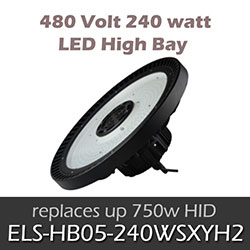 ELS 480 Volt 240 watt LED High Bay